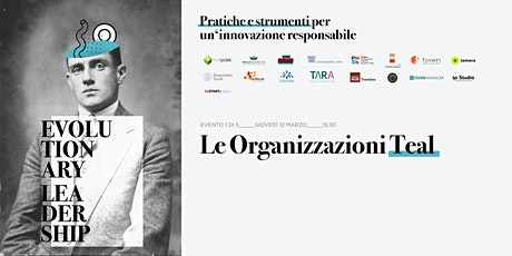 EVOLUTIONARY LEADERSHIP - Le Organizzazioni Teal (Mugello) biglietti