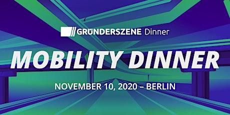 Gründerszene Mobility Dinner - 10.11.2020 Tickets
