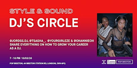 Inspire Series x Style and Sound: DJ's Circle tickets