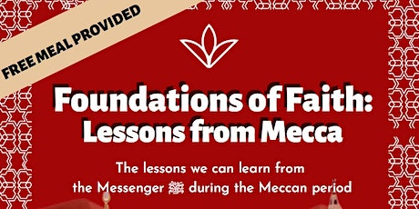 Foundations of Faith : Lessons from Mecca tickets