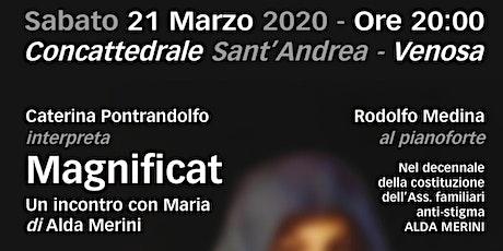 MAGNIFICAT  - INCONTRO CON MARIA  di Alda Merini   -  Caterina Pontrandolfo biglietti