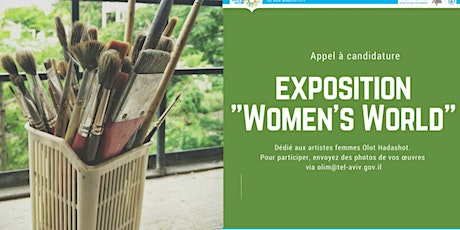 "Appel à candidature : artistes OLIM telavivim pour l'expo  ""Women's World"" tickets"
