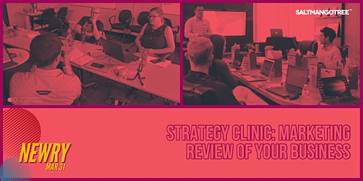 Strategy Clinic Newry: Marketing review of your Business | 1-1 Meeting