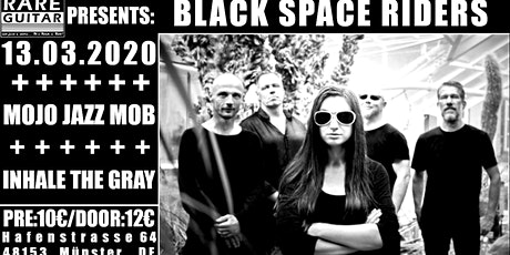 Black Space Riders / Mojo Jazz Mob / Inhale The Gray Tickets