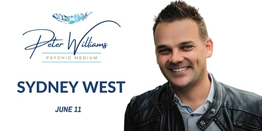 Sydney West - Peter Williams Medium Searching Spirit Tour