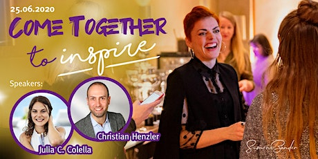 COME TOGETHER TO INSPIRE. Networking, Impulse, Inspiration Vol. 2 tickets