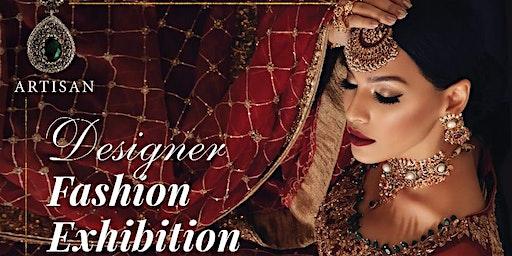 Designer Fashion Exhibition from Pakistan