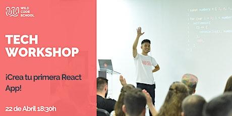 TECH WORKSHOP: React para iniciantes ¡Crea tu primera App! entradas