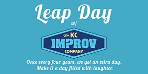 Leap Day w/ The KC Improv Company