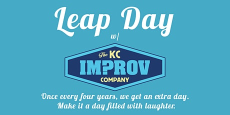 Leap Day w/ The KC Improv Company tickets