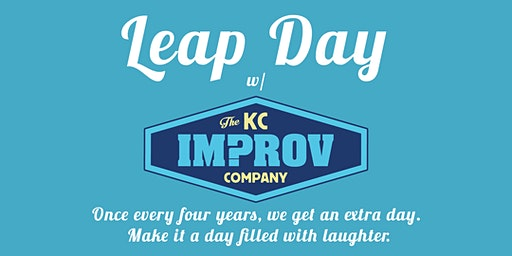 Leap Day w/ The KC Improv Company