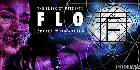 Flo Vortex Spoken Word with The Floacist tickets