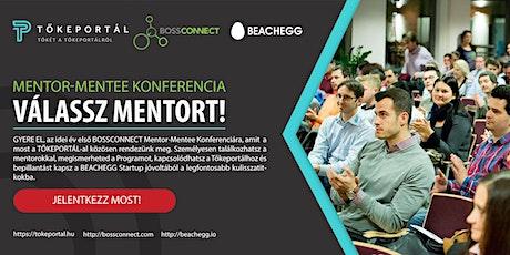 BossConnect Mentor-Mentee Konferencia (2020 március 23.) tickets
