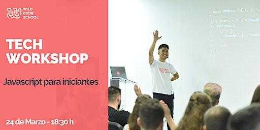 TECH WORKSHOP: JavaScript para iniciantes ¡Crea tu primera web!