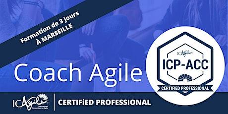 Certification Coach Agile Certifié à Marseille - ICP-ACC Certificat ICAgile billets