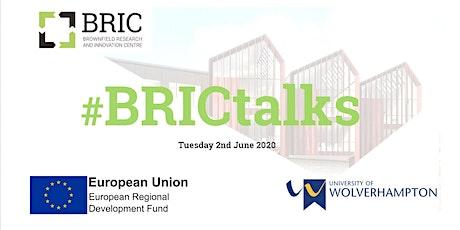 BRIC Talks - FREE Talk & Networking Event  Tue 2nd June 2020 tickets