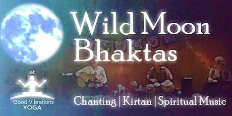 An Evening of Chanting/Kirtan with Wild Moon Bhaktas tickets