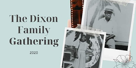2020 Dixon Family Gathering tickets