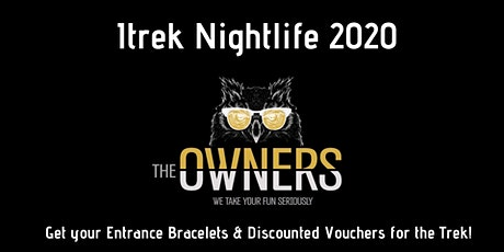 Itrek 2020 -  Nightlife with The Owners tickets