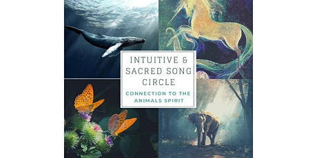 Intuitive & Sacred Song Circle/Connexion to the animals spirit - Full cycle tickets
