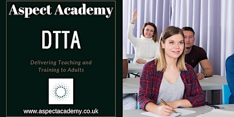 Delivering Teaching and Training to Adults DTTA tickets