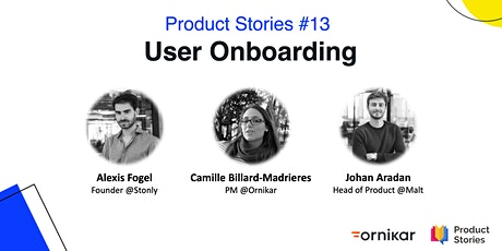 Product Stories: User Onboarding tickets