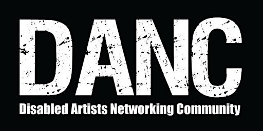 DANC (Disabled Artists Networking Community)