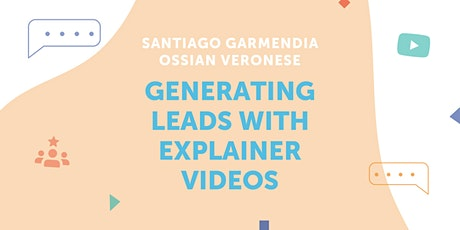 *CANCELLED* AticcoTalk: Generating Leads with Explainer Videos entradas