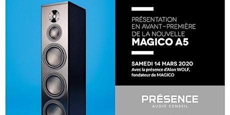 Présentation MAGICO A5 le samedi 14 mars 2020. billets