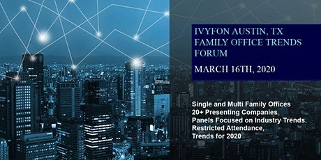 The Ivy Family Office Network (IVYFON) - Full-Day Seminar on March 16th tickets