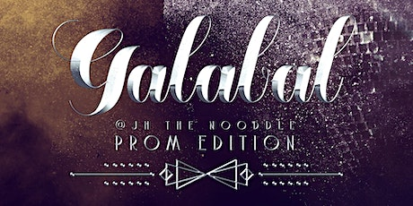Galabal The Nooddle 'Prom Edition' tickets