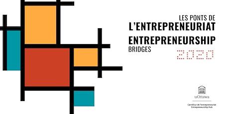 Les Ponts de l'entrepreneuriat | Entrepreneurship Bridges tickets