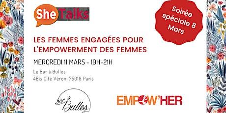 SheTalks #15 -  les femmes engagées pour l'empowerment des femmes billets
