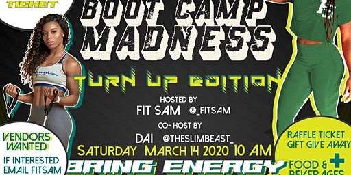 3rd Annual Boot Camp Madness -Turn Up Edition