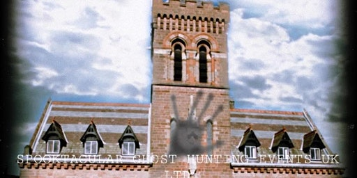 Congleton Town Hall Ghost Hunt- 30/05/2020 - £35 P/P