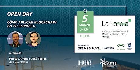 Open Day en La Farola. 'Cómo aplicar Blockchain en tu empresa' entradas