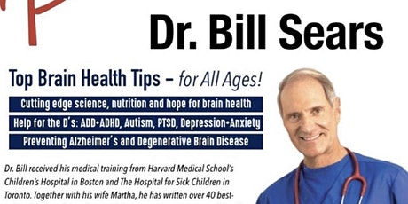 Top Brain Health Tips for All Ages! featuring Dr. William Sears tickets
