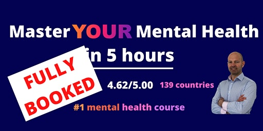 Master YOUR Mental Health in 5 Hours