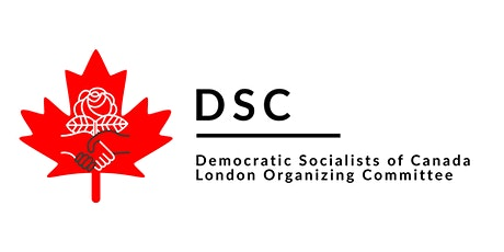 Democratic Socialists of Canada - London Organizing Committee tickets
