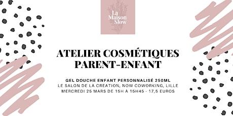 Atelier cosmétique en duo parent-enfant : gel douche enfant billets