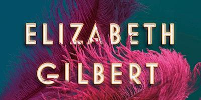 Schuler Books Presents Elizabeth Gilbert