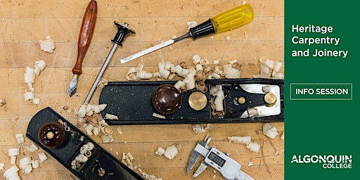 Heritage Carpentry and Joinery Info Session