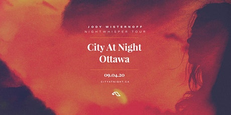 TO BE RESCHEDULED : Jody Wisternoff : Nightwhisper at City At Night billets