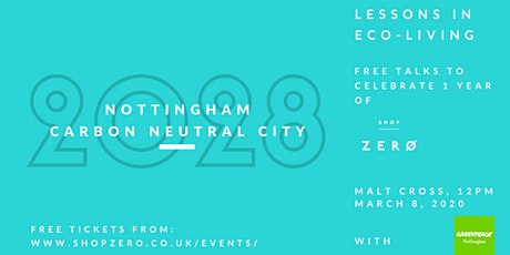 Nottingham - Carbon Neutral 2028 - find out more tickets