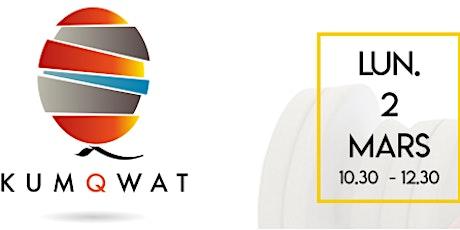 Atelier découverte Kumqwat : Sens et Adhésion Collective billets