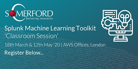 Splunk Machine Learning Toolkit 'Classroom' Session  - Complimentary Event tickets