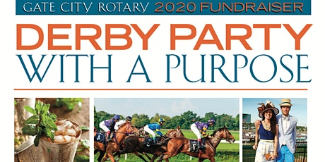 Gate City Rotary: 2020 Party with a Purpose, Kentucky Derby Style! tickets