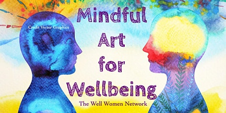 The Well Woman Network - Mindful Art for Wellbeing tickets