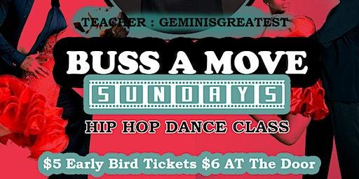 BUSS A MOVE DANCE CLASS