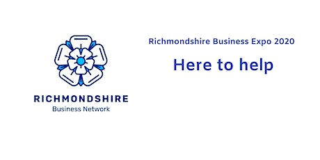 Here to Help - Richmondshire Business Expo 2020 tickets